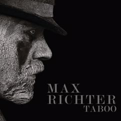 Max Richter: Taboo (Music From The Original TV Series)