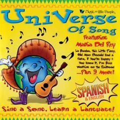 Maria Del Rey: Universe Of Song: Sing A Song, Learn A Language! (Spanish & English)