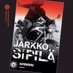 Jarkko Sipilä: Katumurha