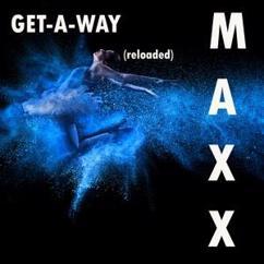 Maxx: Get a Way (Aaron Ambrose Edit)