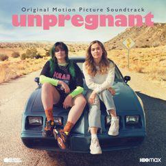 Various Artists: Unpregnant (Original Motion Picture Soundtrack)