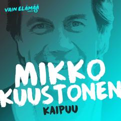 Mikko Kuustonen: Kaipuu (Vain elämää kausi 5)