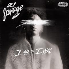 21 Savage: a lot