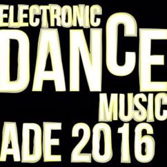 Various Artists: Electronic Dance Music: Ade 2016