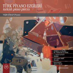 Yeşim Gökalp: Türk Piyano Ezgileri (Turkish Piano Pieces)