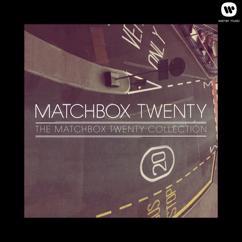 Matchbox Twenty: The Matchbox Twenty Collection