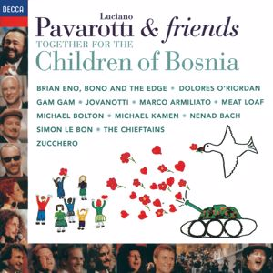 Luciano Pavarotti: Pavarotti & Friends Together For The Children Of Bosnia