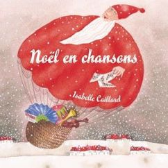 Isabelle Caillard: Noël en chansons