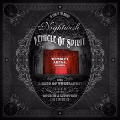 Nightwish: Vehicle of Spirit: Wembley Arena (Live)