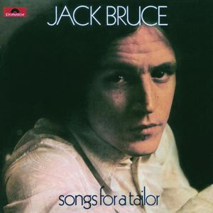 Jack Bruce: Songs For A Tailor
