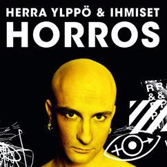 Herra Ylppö & Ihmiset: Horros