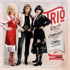 Dolly Parton, Linda Ronstadt & Emmylou Harris: The Complete Trio Collection (Deluxe)