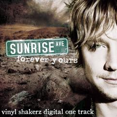 Sunrise Avenue: Forever Yours (Vinylshakerz Re-mix)