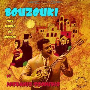 Iordanis Tsomidis: Bouzouki - The Music of Greece