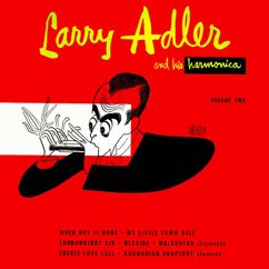 Larry Adler: Larry Adler and His Harmonica, Vol. 2