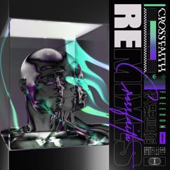 Crossfaith: FREEDOM Remix
