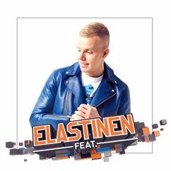 Elastinen: Elastinen Feat.