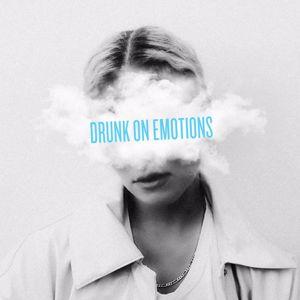 Clara Mae: Drunk On Emotions