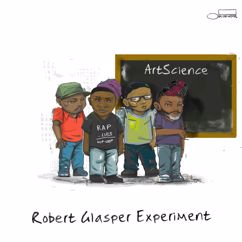 Robert Glasper Experiment: Day To Day