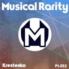 Krestenko: Musical Rarity Pt. 052