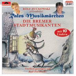 Rales Musikmärchen: Die Bremer Stadtmusikanten