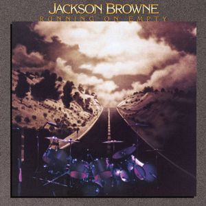 Jackson Browne: Running on Empty (Remastered)