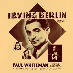 Paul Whiteman: Irving Berlin Songs, Vol. 1