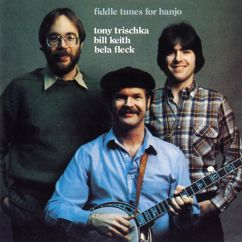 Bill Keith, Tony Trischka, Bela Fleck: Fiddle Tunes For Banjo