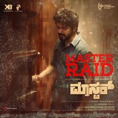 "Anirudh Ravichander: Master Raid Kannada (From ""Master (Kannada)"")"