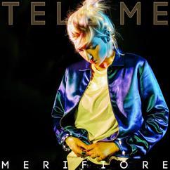 Merifiore: Tell Me