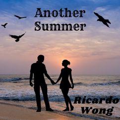 Ricardo Wong: Another Summer