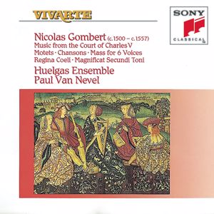 Huelgas Ensemble: Gombert: Music from the Court of Charles V