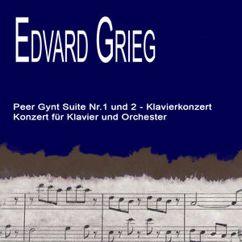 Edvard Grieg: Peer Gynt Suite Nr.1 und 2 - Klavierkonzert