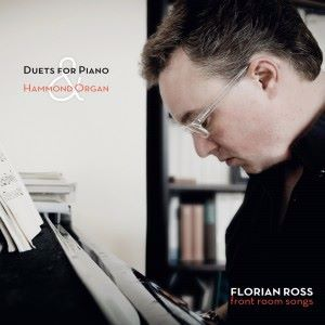 Florian Ross: Front Room Songs