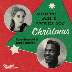 Caro Emerald & Brook Benton: You're All I Want For Christmas