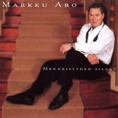 Markku Aro: Menneisyyden sillat