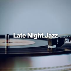 Background Instrumental Jazz, Relaxing Instrumental Jazz Cafe & Coffee House Instrumental Jazz Playlist: Late Night Jazz