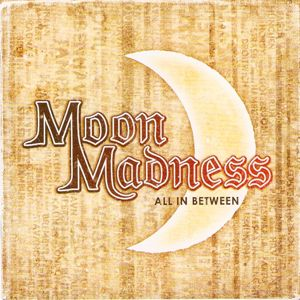 MoonMadness: All In Between