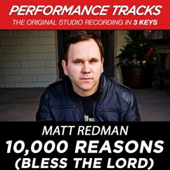 Matt Redman: 10,000 Reasons (Bless The Lord) (Performance Tracks)