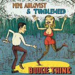 Pepe Ahlqvist & Tumbleweed: Red Headed Woman
