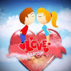 BARTOSH: LOVE