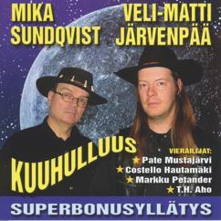 Mika Sundqvis & Veli-Matti Järvenpää: Hei neiti tännepäin