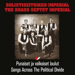 Solistiseitsikko Imperial: Songs Across The Political Divide (Punaiset ja valkoiset laulut)