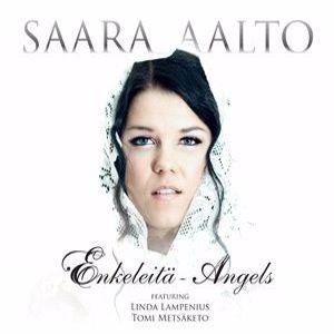 Saara Aalto: Enkeleitä - Angels