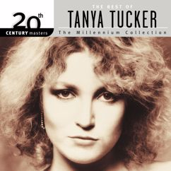 Tanya Tucker: 20th Century Masters: The Millennium Collection: Best Of Tanya Tucker