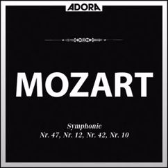 Mainzer Kammerorchester, Günter Kehr: Mozart: Symphonien No. 47, No. 12, No. 42 und No. 10
