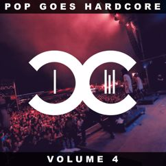 DCCM: Pop Goes Hardcore - Volume 4
