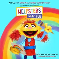 """Helpsters & Cody: Sing A Song and Say Thank You! (feat. Grouplove) [From """"Helpsters""""]"""