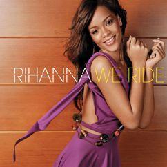 Rihanna: We Ride