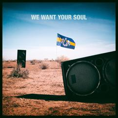Dada Life: We Want Your Soul